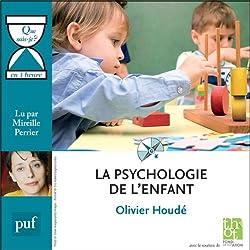 La psychologie de l'enfant en 1 heure