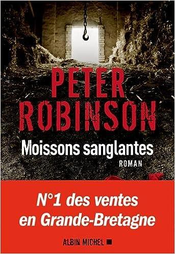 Moissons sanglantes - Peter Robinson