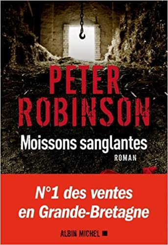 Moissons sanglantes de Peter Robinson 2016