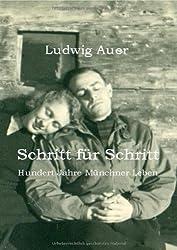 Schritt für Schritt: Hundert Jahre Münchner Leben