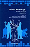 Trust in Technology : A Socio-Technical Perspective, , 1402042574