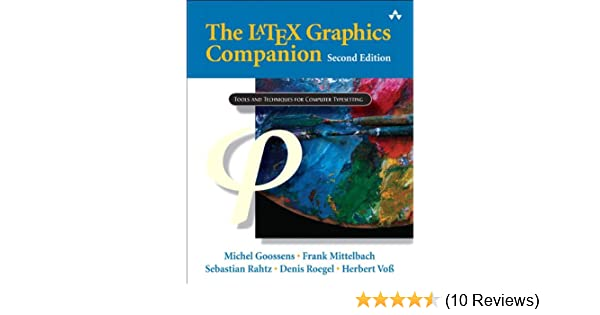 The LaTeX Graphics Companion (2nd Edition): 0785342508925