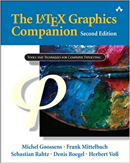 The LaTeX Graphics Companion: Illustrating Documents with TEX and Postscript Tools and Techniques for Computer Typesetting: Amazon.es: Michel Goossens, ...