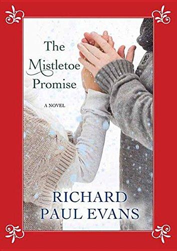 Read Online The Mistletoe Promise (Center Point Large Print) PDF