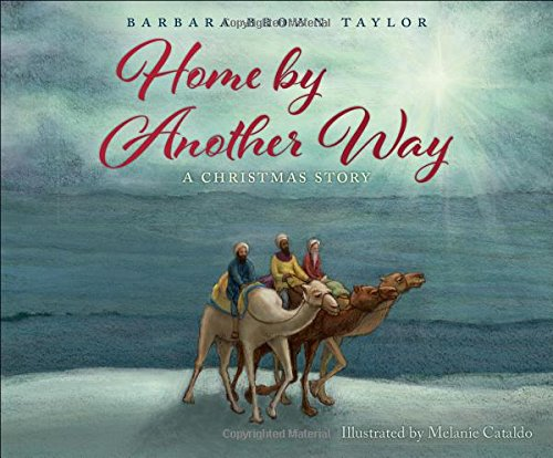 Home by Another Way: A Christmas Story by Flyaway Books