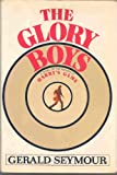 The Glory Boys, Gerald Seymour, 0394407733