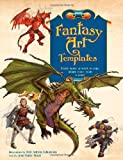 img - for Fantasy Art Templates: Ready-made Artwork to Copy, Adapt, Trace, Scan and Paint book / textbook / text book