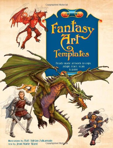 Fantasy Art Templates: Ready-made Artwork to Copy, Adapt, Trace, Scan and Paint
