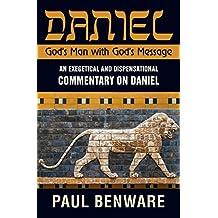 Daniel: God's Man with God's Message