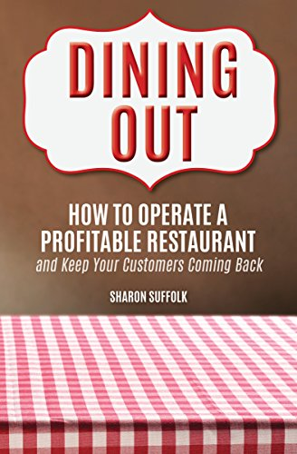 Pdf Dining Out How To Operate A Profitable Restaurant And Keep Your
