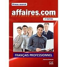 Affaires.com - Niveau avancé: Français professionnel + DVD