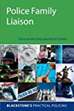 Police Family Liaison (Blackstone's Practical Policing)