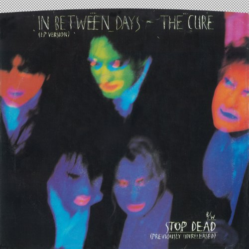 In Between Days / Stop Dead [D...