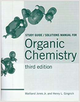 Organic Chemistry: Study Guide and Student Solutions Manual