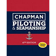 Chapman Piloting & Seamanship 67th Edition