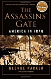 The Assassins' Gate, George Packer, 0374530556
