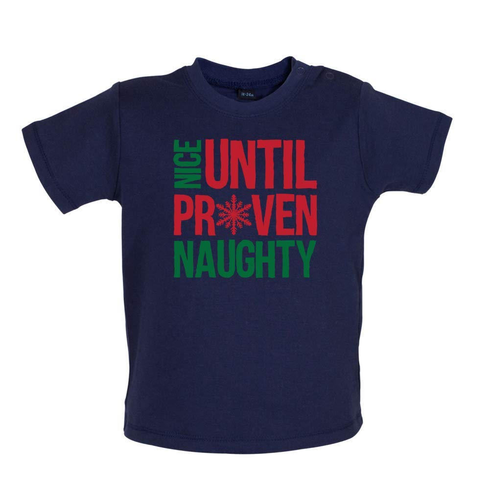 Dressdown Nice Until Proven Naughty 3-24 Months 7 Colours Baby T-Shirt