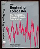 The Beginning Forecaster, Hans Levenbach and James P. Cleary, 0534979750