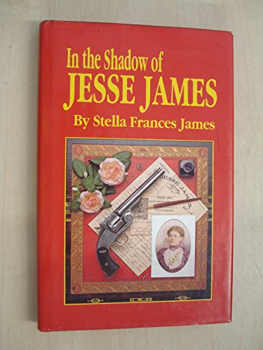 In the Shadow of Jesse James