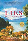 Lies My Teacher Told Me: Everything Your American History Textbook Got Wrong, Revised and Updated Edition, James W. Loewen, 1595583262