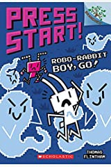 Robo-Rabbit Boy, Go!: A Branches Book (Press Start! #7) Kindle Edition