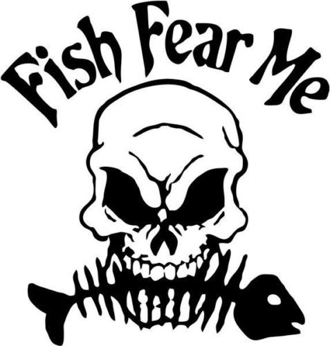 Decals Window Fishing (Fish Fear Me Skull Fishing Sportsman Car Truck Windows Decor Decal Sticker - Die cut vinyl decal for windows, cars, trucks, tool boxes, laptops, MacBook - virtually any hard, smooth surface)