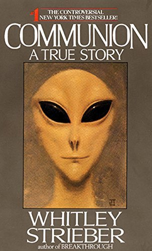 Communion Book - Communion: A True Story by Whitley Strieber (1988-02-01)