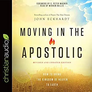 Moving in the Apostolic Audiobook