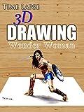 Clip: Time Lapse 3D Drawing: Wonder Woman