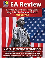 PassKey Learning Systems EA Review Part 3 Representation; Enrolled Agent Study Guide: (May 1, 2020-February 28, 2021 Testing