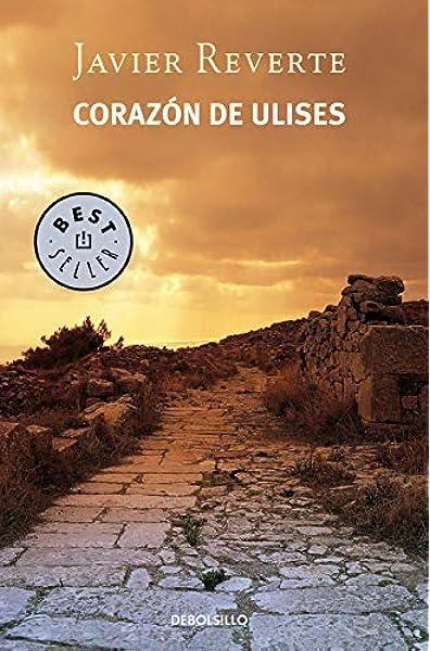 Corazón de Ulises (Best Seller): Amazon.es: Reverte, Javier: Libros