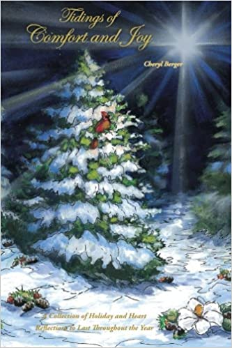 Christmas In Evergreen Tidings Of Joy.Tidings Of Comfort And Joy A Collection Of Holiday And