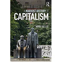 A Marxist History of Capitalism