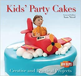Groovy Kids Party Cakes Quick And Easy Proven Recipes Amazon Co Uk Funny Birthday Cards Online Inifodamsfinfo