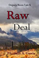 Raw Deal (Deputy Ricos Tales) (Volume 6) Paperback