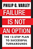 Failure Is Not an Option, Philip G. Varley, 1885331371