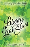 Liberty for the Lion Shield, Joanne Kathleen Farrell, 1615793216