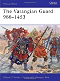 The Varangian Guard 988-453, Raffaele D'Amato, 1849081794