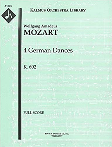 4 German Dances, K.602: Full Score (Qty 2) [A1843]