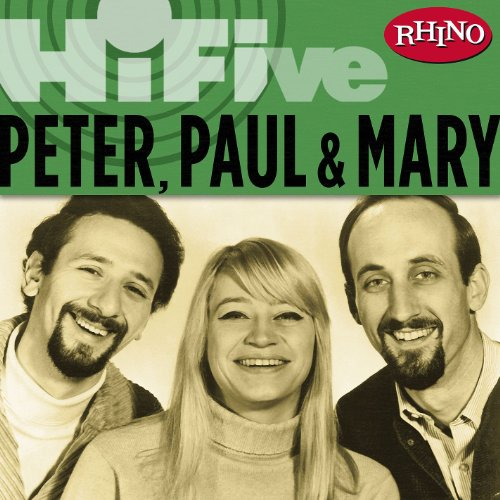 Rhino Hi-Five: Peter, Paul & Mary