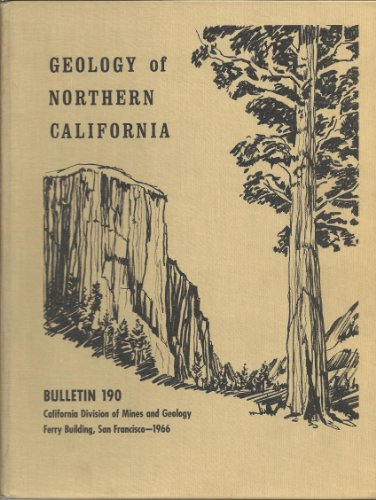 - Geology of northern California (California. Division of Mines and Geology. Bulletin)