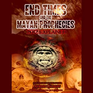 End Times and the Mayan Prophecies Speech