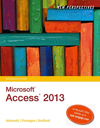 New Perspectives on Microsoft Access 2013, Introductory Pdf