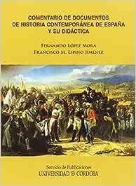 Comentario de documentos de Historia Contemporánea de España y su ...