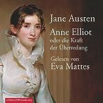 Anne Elliot. Oder die Kraft der Überredung | Jane Austen