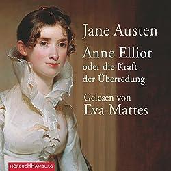 Anne Elliot. Oder die Kraft der Überredung