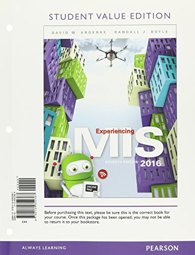 Experiencing MIS, Student Value Edition Plus MyLab MIS with Pearson eText -- Access Card Package (7th Edition)