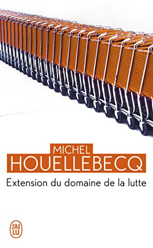 Extension du domaine de la lutte (Litterature Generale) (French Edition)
