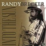 Into the Sun by Randy Brecker (1997-08-19)