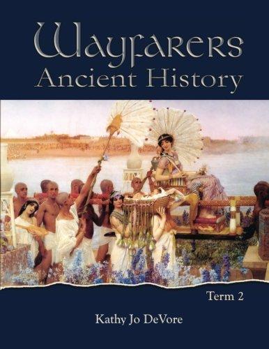 Wayfarers: Ancient History Term 2